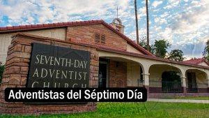 adventistas del septimo día | EDF Apologética Cristiana