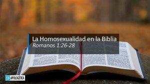 La Homosexualidad en la Biblia: Romanos 1:26