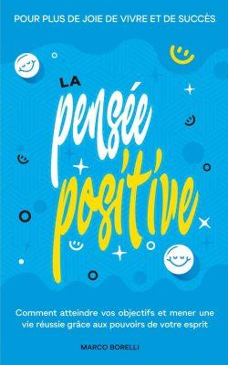 Top 10 des livres de développement personnel La pensée positive