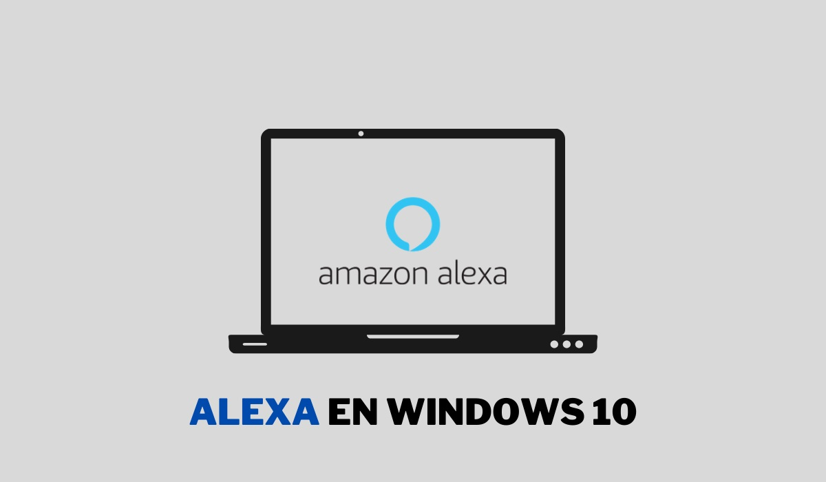 Cómo activar y descargar Alexa en Windows 10