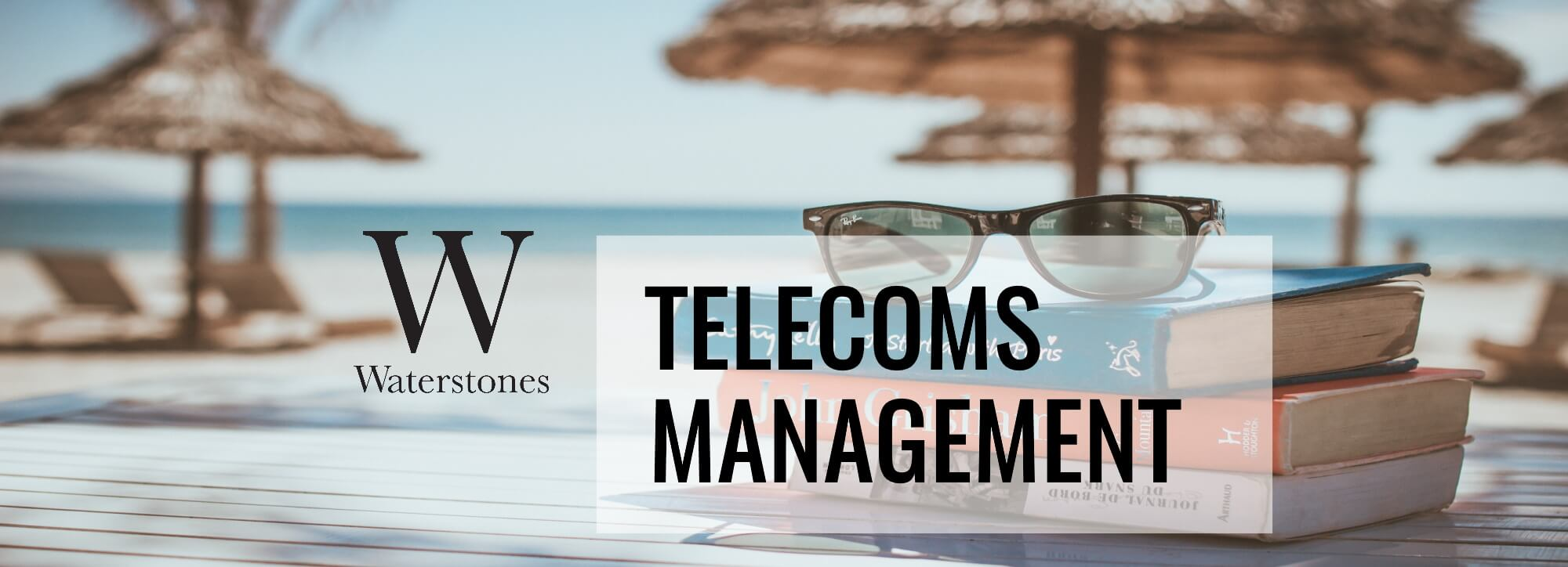 Telecoms Management - Fixed Line Telecom Services Case Study - Waterstones
