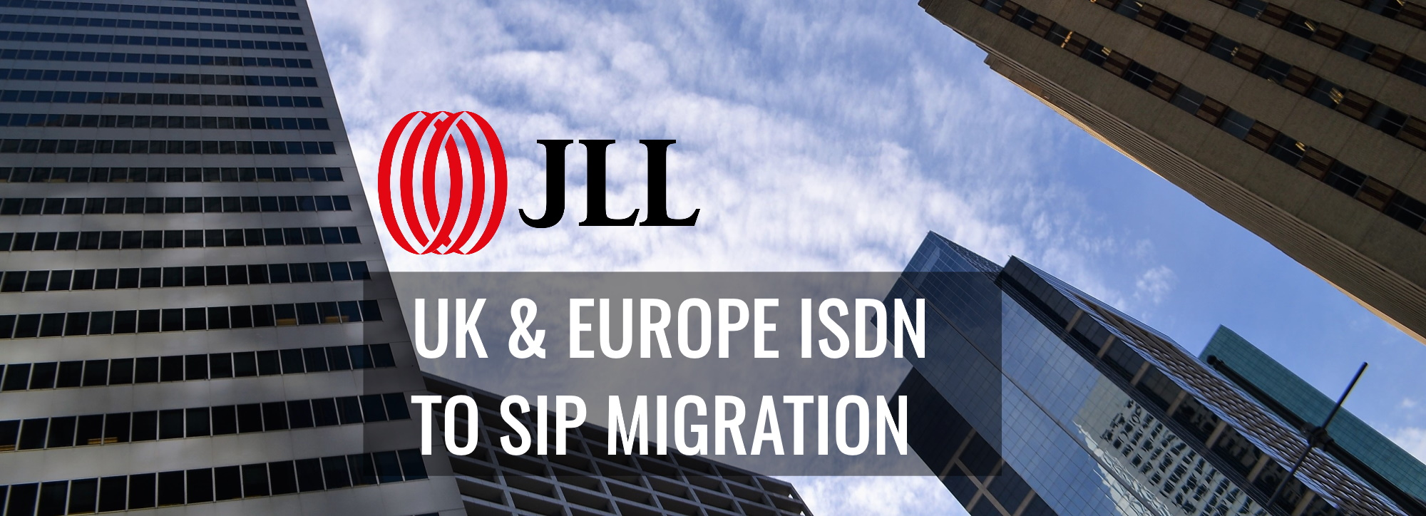 UK and Europe SIP Migration from ISDN