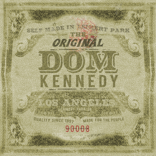 Dom_Kennedy_The_Original_Dom_Kennedy-front-large.jpg