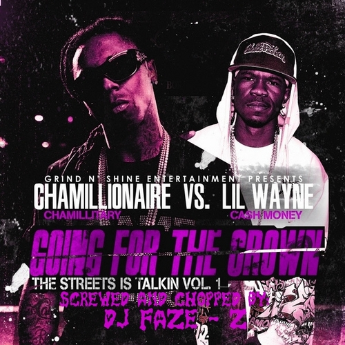 Lil Wayne,chamillionaire - Lil Wayne Vs Chamillionaire Going For The Crown