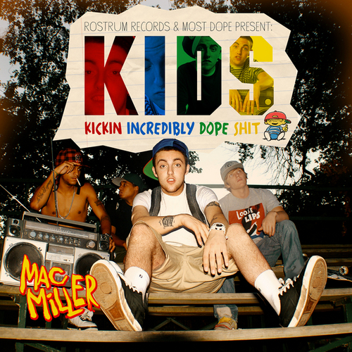 Mac Miller Best Day Ever The Thrll Of It