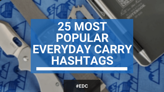 most popular Everyday Carry hashtags for social media