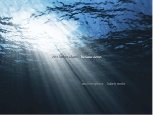 Listening to the Anthropocene: John Luther Adams's <em>Become Ocean</em>