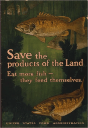 A World War I poster extolling the virtues of exchanging red meat for fish. Charles Livingston Bull Heywood Strasser & Voigt Litho. Co. N.Y. 1917