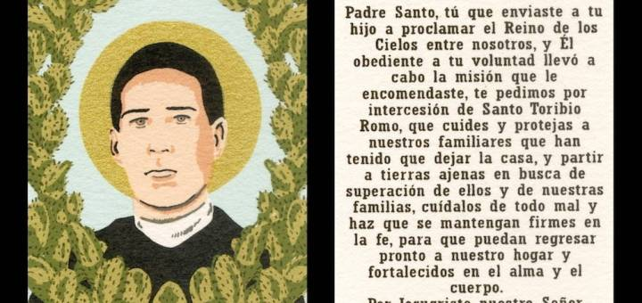 """On the left side, an image of Santo Toribio on a pale blue backround, ringed by nopal cacti. On the right side, """"Oracion Por El Emigrante"""", a Spanish-language prayer for immigrants."""