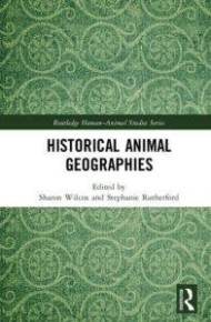 a green, curlicued book cover with the title Historical Animal Geographies in a band across the middle of the cover