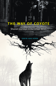Book cover of The Way of Coyote. Coyote stand under the roots of a tree, in which a city street appears.