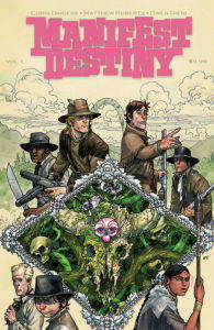 Book cover of Manifest Destiny, volume one.