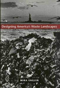 the cover of designing america's waste landscapes