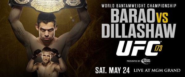 UFC 173 barao vs. dillashaw