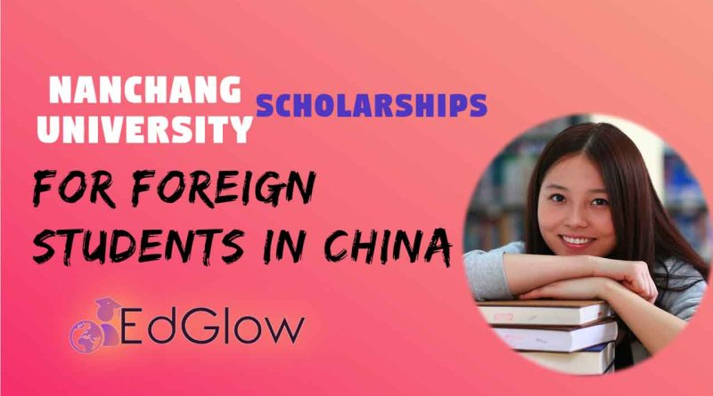 Nanchang University Jiangxi Provincial Government funding for Foreign Students in China