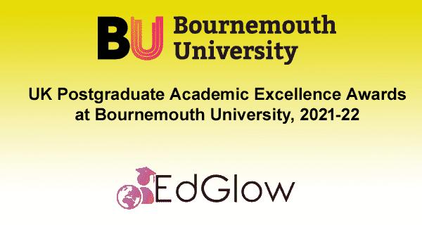 UK Postgraduate Academic Excellence Awards at Bournemouth University, 2021-22