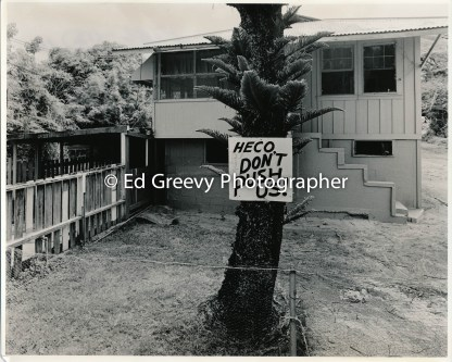 He`eia Kea resident yard sign showing resistance to HE Co. evictions. 2878-2-10 4-24-75