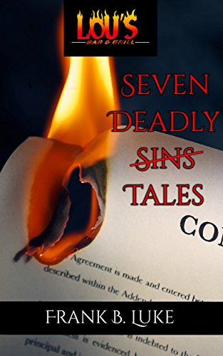 Seven Deadly Tales: A Collection of Faustian Bargains (Lou's Bar & Grill)