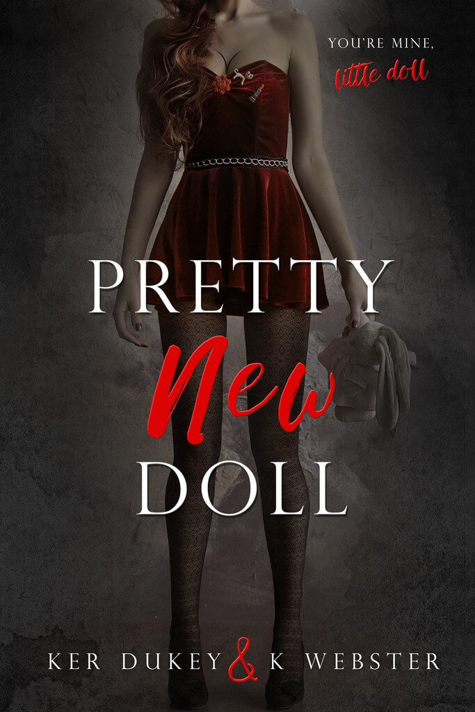 Cover Reveal & Giveaway: Pretty New Doll by Ker Dukey and K. Webster