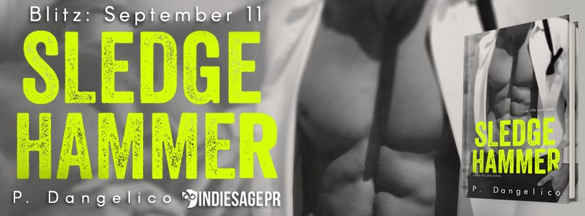 Sledgehammer by P. Dangelico - Review and Giveaway