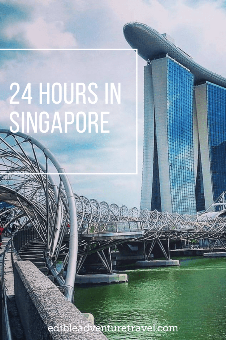A quick guide of what to do in Singapore on 24 Hours