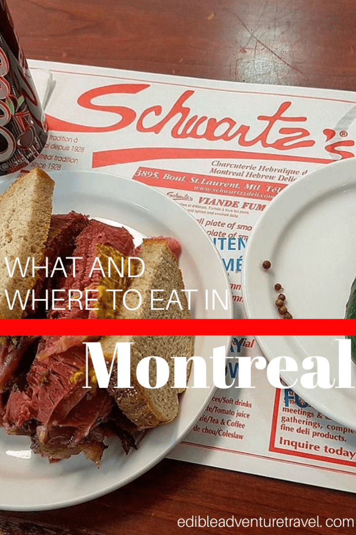 What and Where to Eat in Montreal