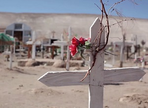 """Documental """"Las cruces de Quillagua"""" sobre pueblo más árido del mundo se exhibe en Iquique"""