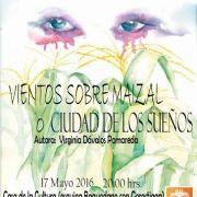 """Virginia Dávalos lanza su libro """"Vientos sobre el Maizal o Ciudad de los Sueños"""""""