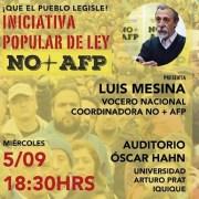 Vocero nacional Luis Mesina, defiende en Iquique iniciativa Popular de Ley NO MAS AFP