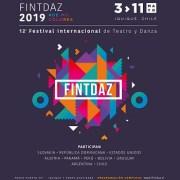 Comienza la distribución de entradas para Festival Internacional de Teatro y Danza, FINTDAZ 2019