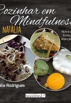 Cozinhar em Mindfulness By Natália