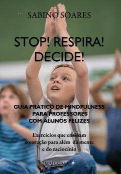 Stop! Respira! Decide!