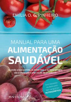 Manual Para Uma Alimentação Saudável emilia pinheiro dieta comer bem saúde