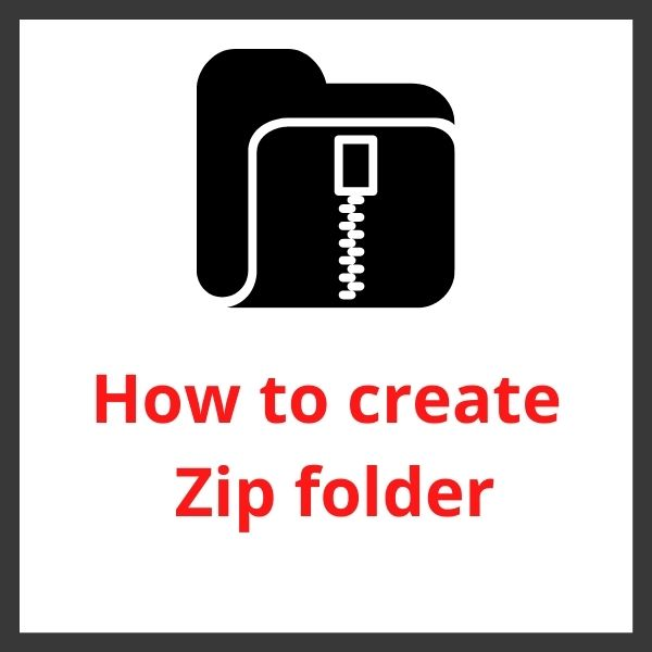 how to create zip file