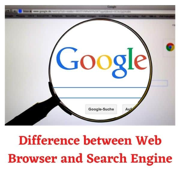 Difference between Web Browser and Search Engine