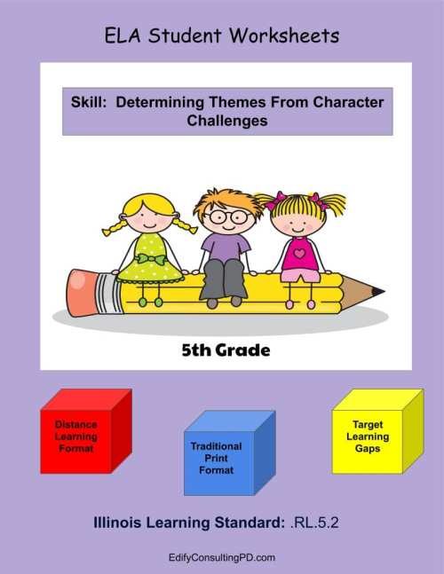 small resolution of Illinois Worksheets RL.5.2 - Determine Theme From Character Challenges -  Edify Consulting