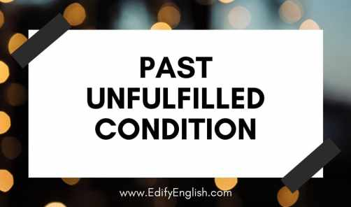 Past Unfulfilled Condition