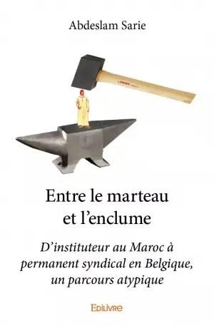 Le Marteau Et L Enclume : marteau, enclume, Entre, Marteau, L'enclume, Abdeslam, Sarie