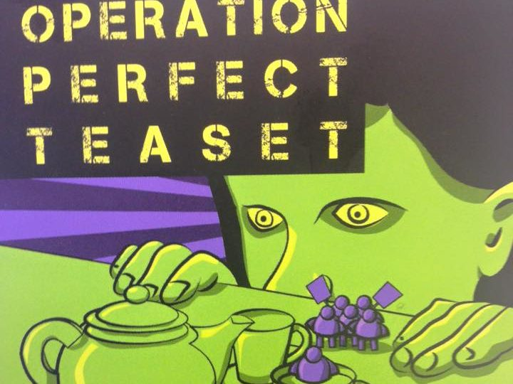 Operation Perfect Tea Set Flyer from Edinburgh Fringe