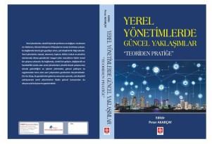 """Yerel yönetimlerde güncel yaklaşımlar """"teoriden pratiğe"""" adlı kitap yayınlandı"""