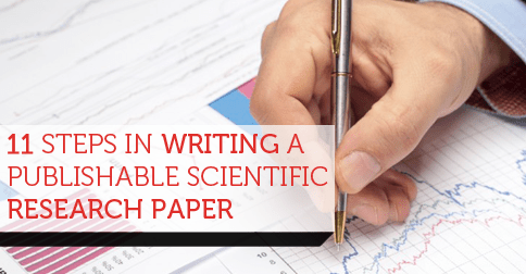 11 Steps In Writing A Publishable Scientific Research PaperEdit911