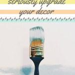 Budget DIYs that Will Upgrade Your Decor Pinterest Pin