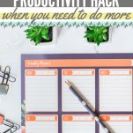 The Key Productivity Hack for When you Need to do More Pinterest Pin