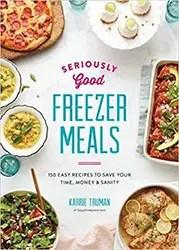 Make ahead and freezer meals cookbook