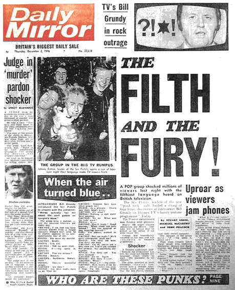 Memorable headline: The Filth and the Fury!