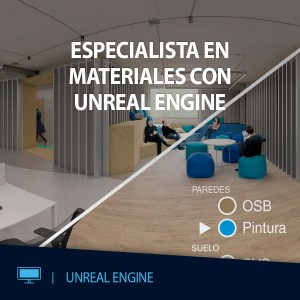 CURSO VR ESPECIALISTA MATERIALES CON UNREAL ENGINE EDITECA