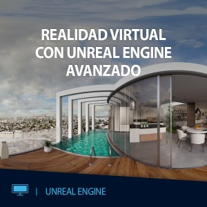 CURSO VR UNREAL ENGINE AVANZADO