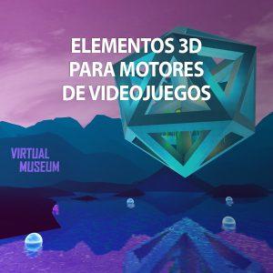Curso de Creación de Elementos 3D para motores de videojuegos