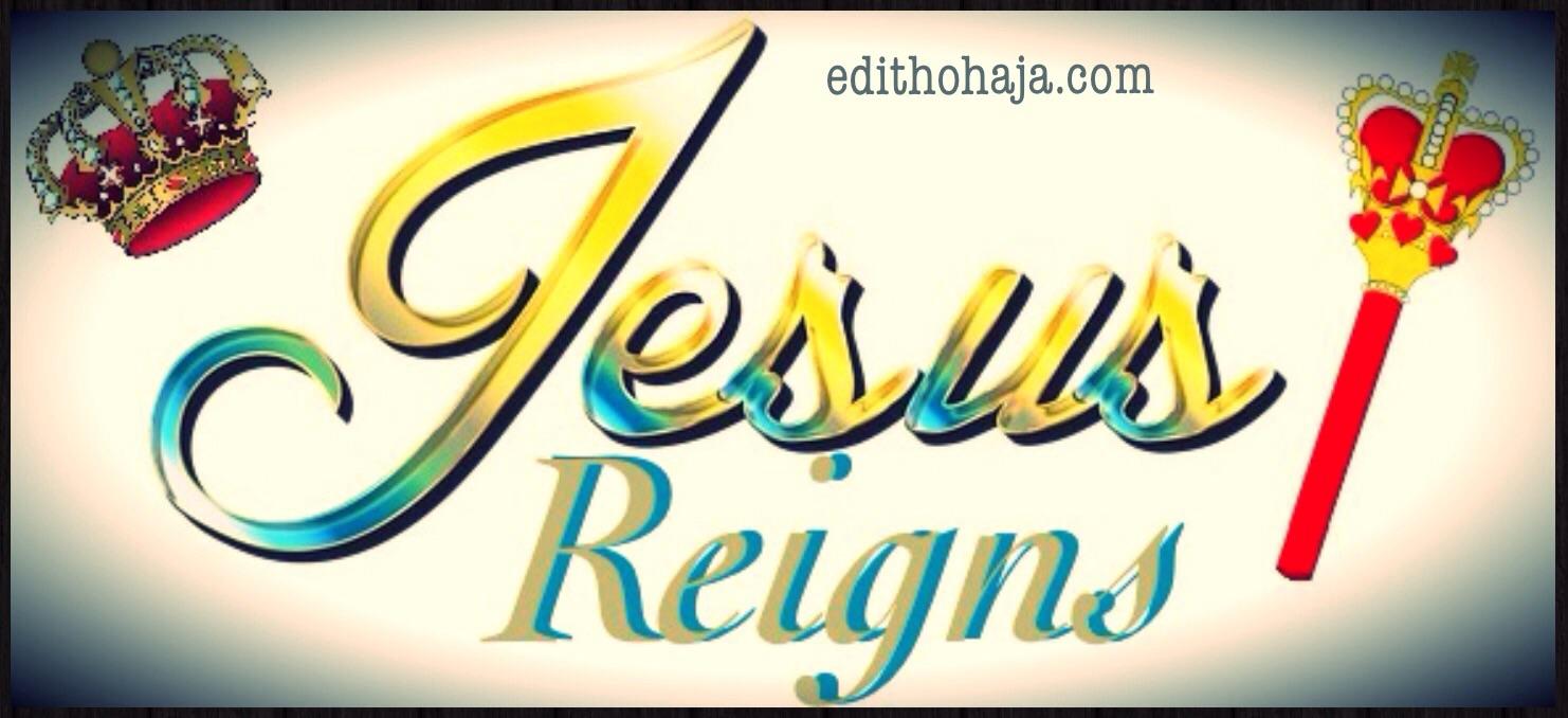 JESUS REIGNS!!!
