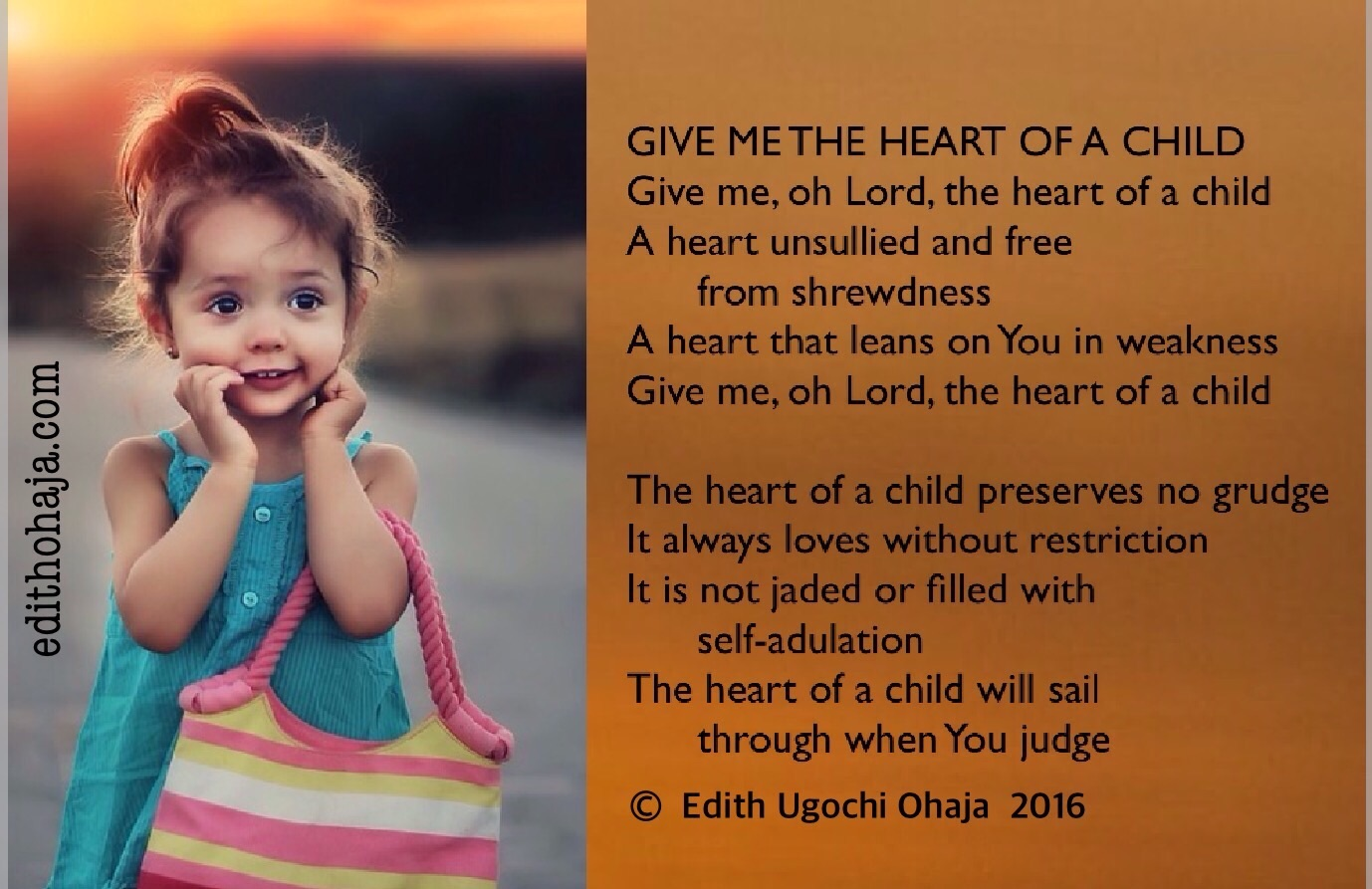 GIVE ME THE HEART OF A CHILD (POEM)